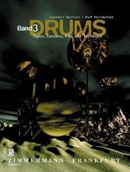 DrumsBd.3 Styles, Grooves, Fills and Technique, Joachim Sponsel, Rolf Wunderlich