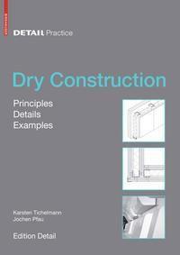 Dry Construction, Karsten Tichelmann, Jochen Pfau