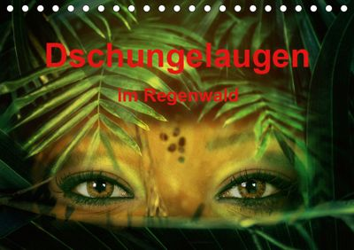 Dschungelaugen im Regenwald (Tischkalender 2019 DIN A5 quer), Liselotte Brunner-Klaus