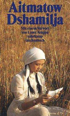 Dshamilja, Tschingis Aitmatow