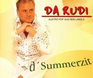 D'Summerzit, Da Rudi