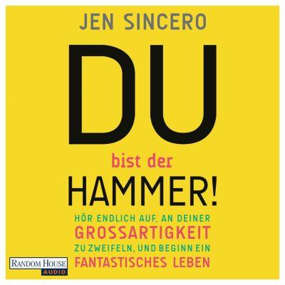 Du bist der Hammer!, Jen Sincero