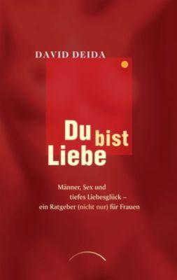 Du bist Liebe, David Deida