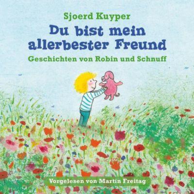 Du bist mein allerbester Freund, 2 Audio-CDs, Sjoerd Kuyper