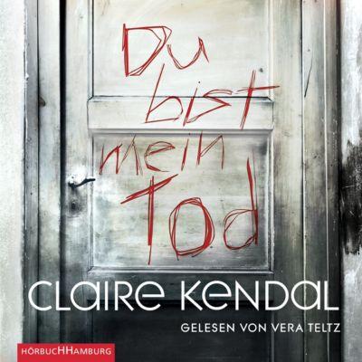 Du bist mein Tod, 5 CDs - Claire Kendal |