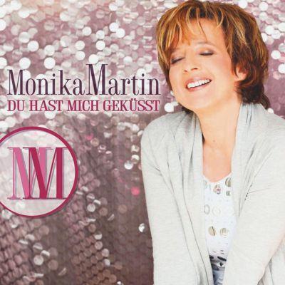 Du hast mich geküsst, Monika Martin