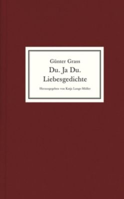 Du. Ja Du. Liebesgedichte - Günter Grass pdf epub