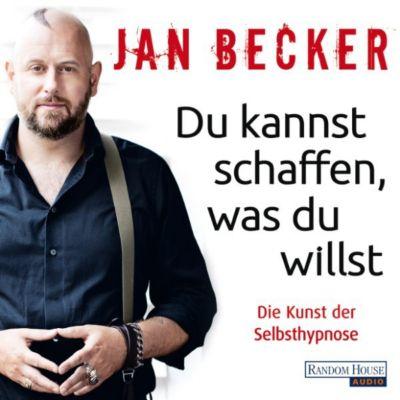 Du kannst schaffen, was du willst, Jan Becker