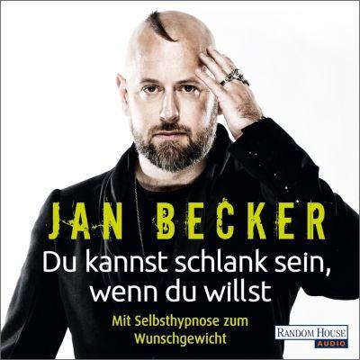 Du kannst schlank sein, wenn du willst -, Jan Becker