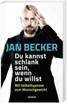 Du kannst schlank sein wenn du willst, Jan Becker