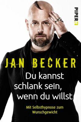 Du kannst schlank sein, wenn du willst, Jan Becker