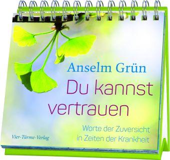 Du kannst vertrauen - Das Aufstellbuch - Anselm Grün pdf epub