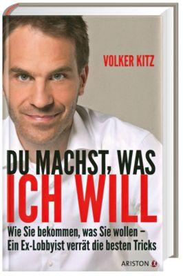 Du machst, was ich will, Volker Kitz