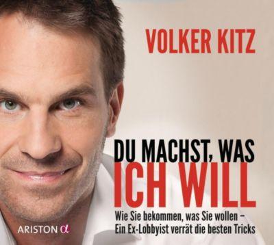 Du machst, was ich will, 1 Audio-CD, Volker Kitz