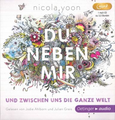 Du neben mir und zwischen uns die ganze Welt, 2 MP3-CDs, Nicola Yoon