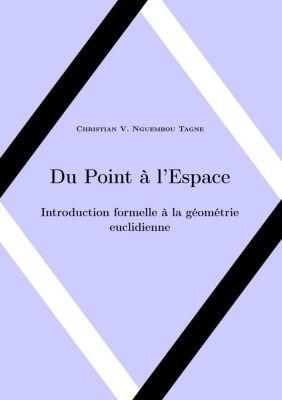 Du Point à l'Espace, Christian Valéry Nguembou Tagne
