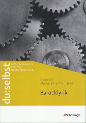 du:selbst: Barocklyrik, Klaus Lill, Margarethe Thomasen
