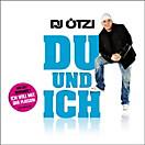 Du und Ich, DJ Ötzi