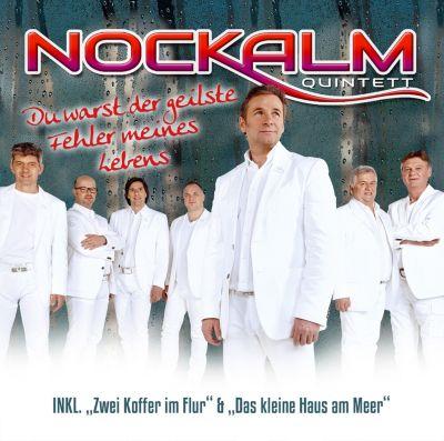 Du warst der geilste Fehler meines Lebens, Nockalm Quintett