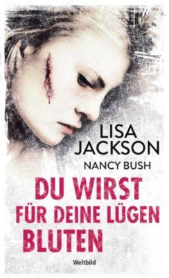 Du wirst für deine Lügen bluten, Lisa Jackson, Nancy Bush