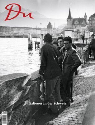 Du892 - das Kulturmagazin. Italiener in der Schweiz