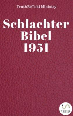 Dual Bible Halseth: Schlachter Bibel 1951, Truthbetold Ministry