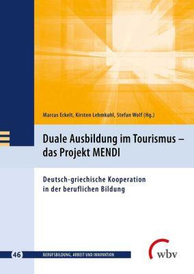 Duale Ausbildung im Tourismus - das Projekt MENDI -  pdf epub