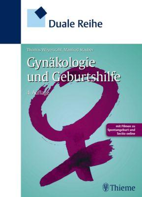 Duale Reihe: Duale Reihe Gynäkologie und Geburtshilfe