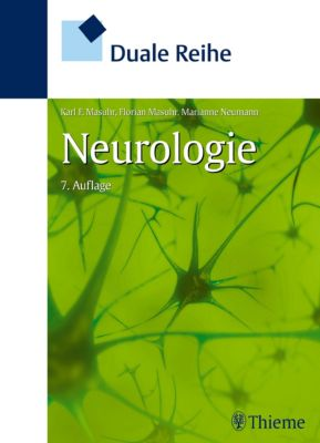 Duale Reihe: Duale Reihe Neurologie, Karl F. Masuhr, Marianne Neumann, Florian Masuhr