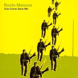 Dub Come Save Me, Roots Manuva