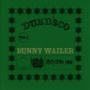 Dubd'Sco Vol.1, Bunny Wailer