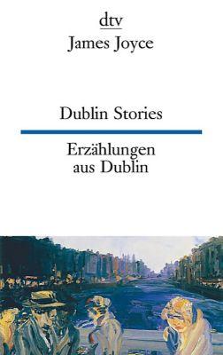 Dublin Stories. Erzählungen aus Dublin - James Joyce |