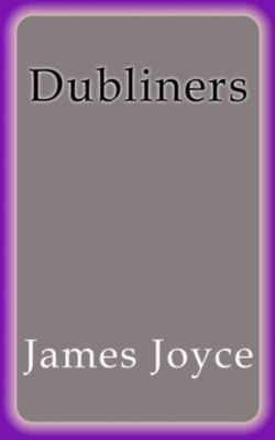 the dubliners a collection of short stories by james joyce essay Ireland as a whole is a feeling that joyce was trying to show in this collection of short stories joyce, james dubliners: a norton student essay used with.