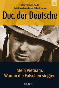 Duc, der Deutsche, Uwe Siemon-Netto