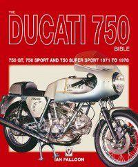Ducati 750 Bible, Ian Falloon