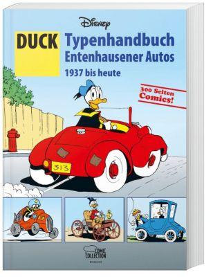 DUCK - Typenhandbuch Entenhausener Autos 1937 bis heute, Walt Disney