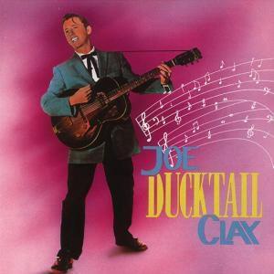 Ducktail, Joe Clay