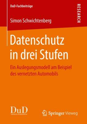 DuD-Fachbeiträge: Datenschutz in drei Stufen, Simon Schwichtenberg
