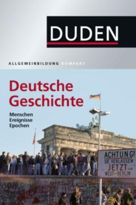Duden Allgemeinbildung Deutsche Geschichte, Wolfdietrich Müller, Alexander Emmerich, Kay Peter Jankrift, Bernd Kockerols