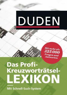 Duden - Das Profi-Kreuzworträtsel-Lexikon mit Schnell-Such-System, Dudenredaktion