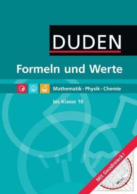 Duden - Formeln und Werte, Mathematik · Physik · Chemie