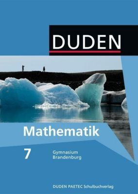 Duden Mathematik, Ausgabe Gymnasium  Brandenburg: 7. Klasse, Lehrbuch, Erhard Altendorf, Sabine Altendorf, Uwe Bahro