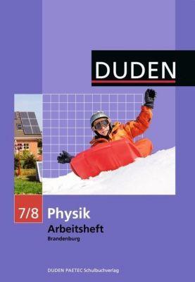 Duden - Physik, 7./8. Schuljahr, Arbeitsheft