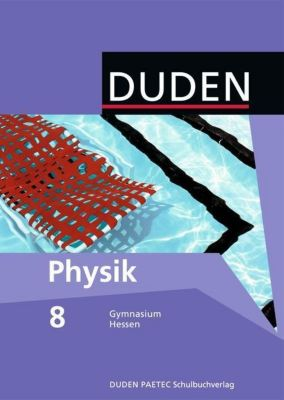 Duden - Physik, 8. Klasse, Lehrbuch