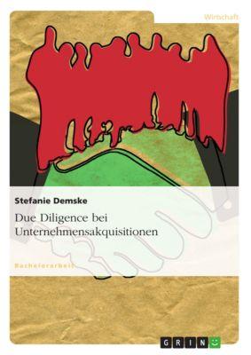 Due Diligence bei Unternehmensakquisitionen, Stefanie Demske
