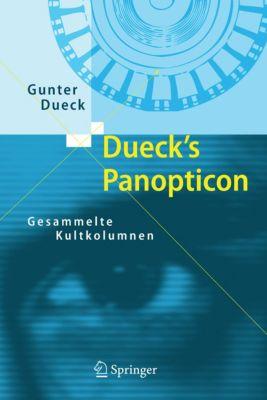 Dueck's Panopticon, Gunter Dueck