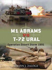 Duel: M1 Abrams vs T-72 Ural, Steven J. Zaloga
