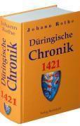 Düringische Chronik 1421, Johann Rothe