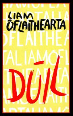 Dúil, Liam Ó Flaithearta
