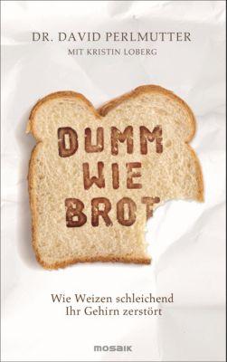 Dumm wie Brot, David Perlmutter, Kristin Loberg